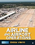 Airline and Airport Operations