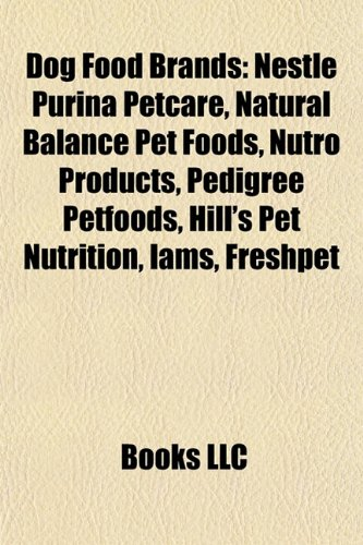 dog-food-brands-nestle-purina-petcare-natural-balance-pet-foods-nutro-products-pedigree-petfoods-hil
