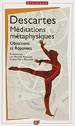 Méditations métaphysiques - Objections et réponses suivies de quatre lettres de Rene Descartes