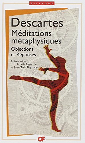 Méditations métaphysiques : Objections et réponses suivies de quatre lettres