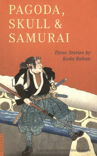 Pagoda, Skull & Samurai (Tuttle Classics) (English Edition ...