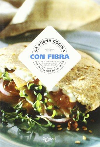 Buena cocina con fibra, la - los recetarios de la salud (Cocina (d
