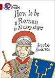 How to be a Roman: Band 14/Ruby (Collins Big Cat)