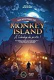 Les mystères de Monkey Island: A l'abordage des pirates! (Sagas)