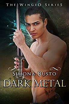 Dark Metal (The Winged Vol. 2) di [Busto, Simona]