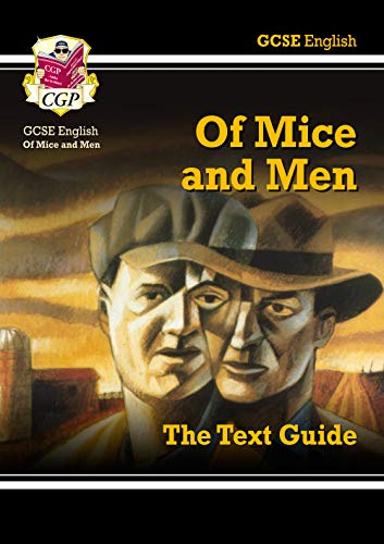 GCSE English Text Guide - Of Mice and Men: