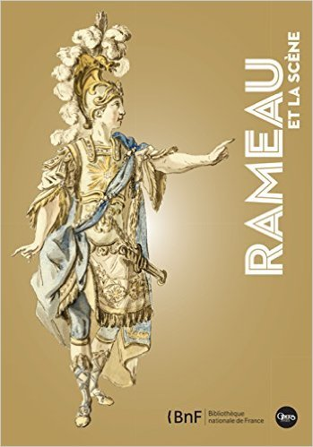 Rameau et la scène de Mathias Auclair ,Elizabeth Giuliani ,Bruno Racine (Préface) ( 14 novembre 2014 )