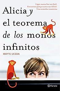 Alicia y el teorema de los monos infinitos par Mayte Uceda
