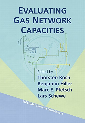 Evaluating Gas Network Capacities by Thorsten Koch (2015-05-28)