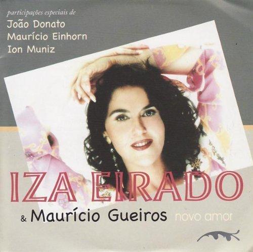 Novo Amor by Eirado, Iza, Gueiros, Mauricio (2002-11-30)