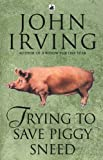 Trying To Save Piggy Sneed (English Edition)