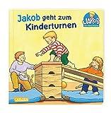 Jakob geht zum Kinderturnen (Kleiner Jakob)