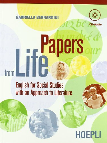 Papers from life. English for social studies with an approach to literature. Con guida docente. Con CD Audio. Per i Licei e gli Ist. magistrali