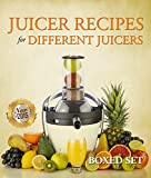 Juicers Best Deals - Juicer Recipes For Different Juicers: 2015 Guide to Juicing and Smoothies