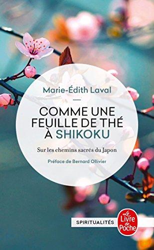 Comme une feuille de thé à Shikoku par Marie-Edith LAVAL