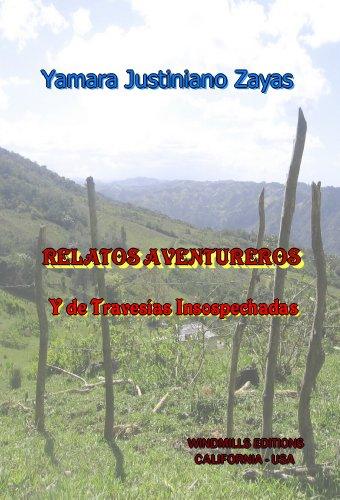 Relatos Aventureros por Yamara Justiniano  Zayas