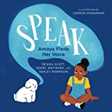 Speak: Amaya Finds Her Voice (Books By Teens, Band 18)