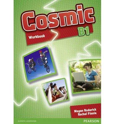 [(Cosmic B1 Workbook & Audio CD Pack)] [Author: Megan Roderick] published on (January, 2011)