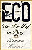 Buchinformationen und Rezensionen zu Der Friedhof in Prag: Roman von Umberto Eco