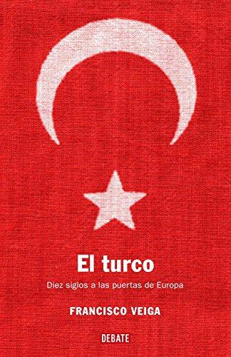 El turco: Diez siglos a las puertas de Europa (HISTORIAS)