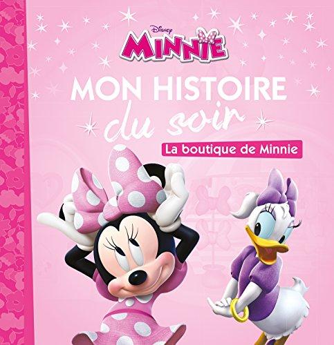 LA MAISON DE MICKEY - Mon Histoire du Soir - La boutique de minnie