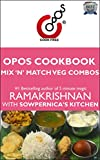 #3: Mix 'N' Match Veg Combos: OPOS Cookbook