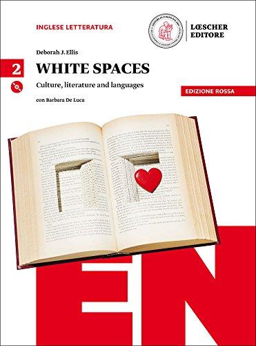White spaces. Culture, literature and languages. Ediz. rossa. Per il Liceo classico. Con CD Audio formato MP3. Con e-book. Con espansione online: 2