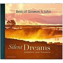 Silent Dreams: Melodien zum Träumen - The Best of Simeon & John, Volume 1