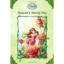 Rosetta's Daring Day (Disney Fairies) (Disney Fairies (Quality))