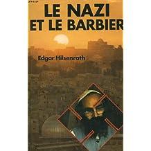 Le nazi et le barbier (Le Club français du livre)
