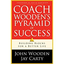 Coach Wooden's Pyramid of Success: Building Blocks For a Better Life by John Wooden (2009-08-14)