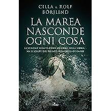 La marea nasconde ogni cosa (Italian Edition)