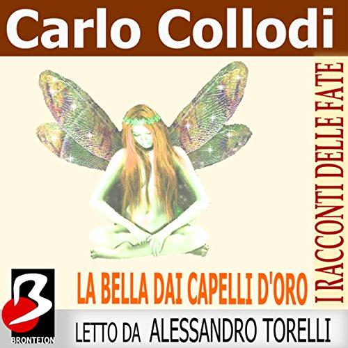 La Bella dai Capelli d'Oro  Audiolibri