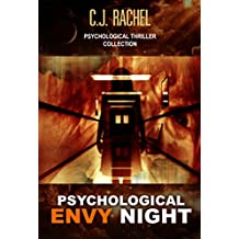 A Psychological Mystery and Suspense Thriller Collection: Psychological Envy Night: (dark conspiacy Psychological Thriller) (English Edition)