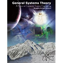 General Systems Theory: A focus on computer science engineering (English Edition)