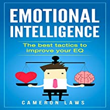 Emotional Intelligence: The Best Tactics to Improve Your EQ