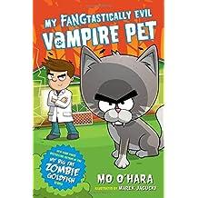 My FANGtastically Evil Vampire Pet (My Epically Evil Vampire Kitten)