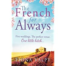 The French for Always by Fiona Valpy (2014-04-23)