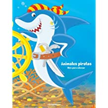 Animales piratas libro para colorear 1: Volume 1