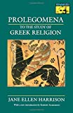 Prolegomena to the Study of Greek Religion (Mythos Books) (Mythos: The Princeton/Bollingen Series in World Mythology)