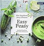 Easy Peasy: Einfach kochen mit 2 bis 8 Zutaten