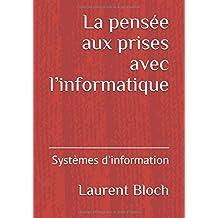 La pensée aux prises avec l'informatique: Systèmes d'information
