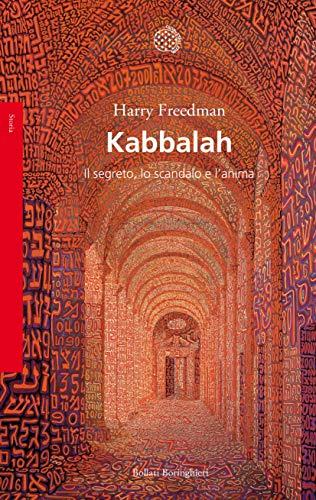 Risultato immagini per Kabbalah. Il segreto, lo scandalo e l'anima