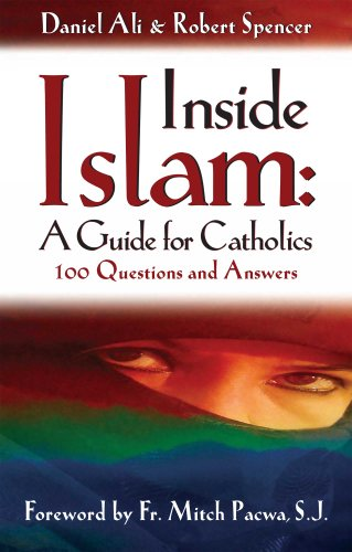 Inside Islam: A Guide for Catholics (English Edition)