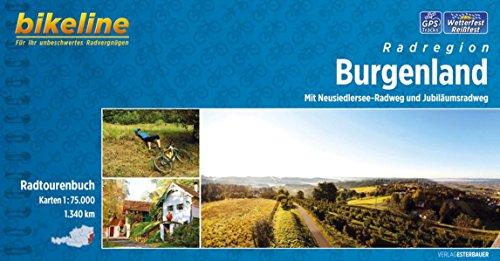 bikeline Radtourenbuch Burgenland: Mit Neusiedlersee-Radweg und Jubiläumsradweg. 1:75.000, 1340 km. GPS-Tracks-Download, wetterfest/reißfest (Bikeline Radtourenbücher)
