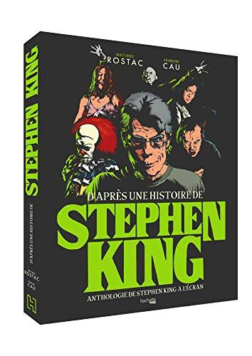 D'après une histoire de Stephen King par Matthieu Rostac,François Cau