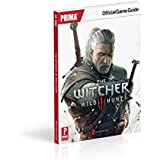 The Witcher 3: Wild Hunt: Prima Official Game Guide by CD Projekt Red (19-May-2015) Paperback