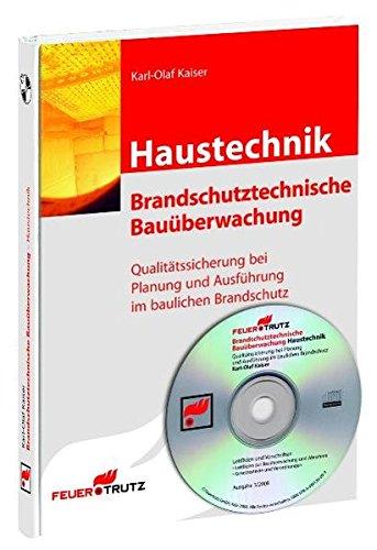Haustechnik: Brandschutztechnische Bauüberwachung