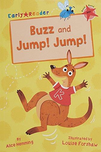 Buzz ; and, Jump! Jump!