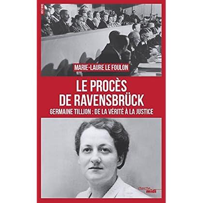 Le procès de Ravensbrück (Documents)
